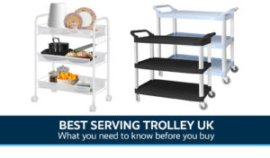 Best Serving Trolley UK