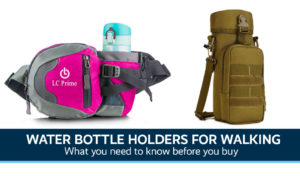 Best Water bottle holders for walking UK