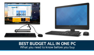 Best Budget All In One PC