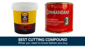 Best Cutting Compound UK