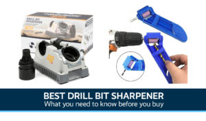 Best Drill Bit Sharpener UK