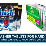 Best Dishwasher Tablets For Hard Water UK