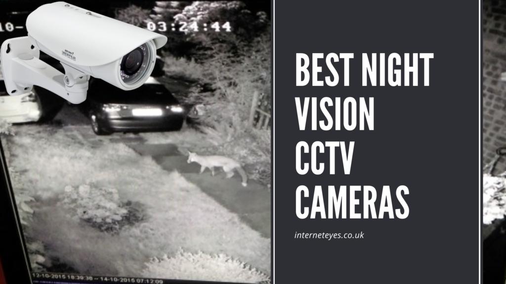 Best Night Vision CCTV Camera UK