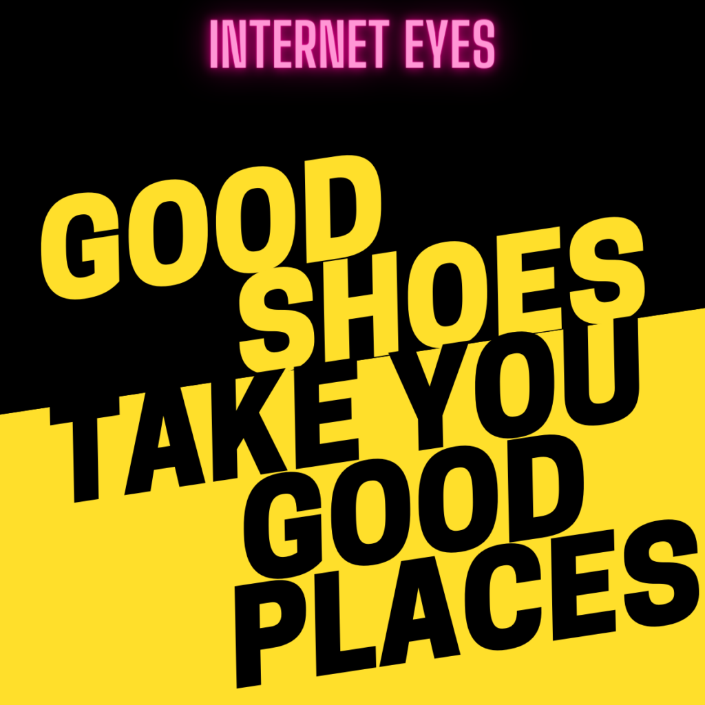 Good Shoes Quote