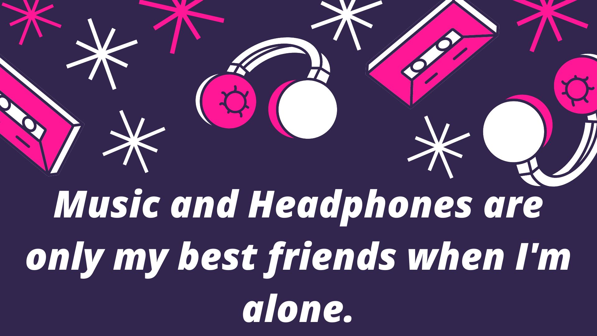 headphones quotes image