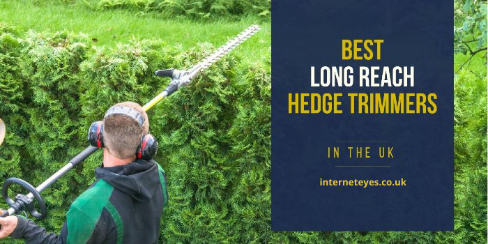 long reach hedge trimmers uk