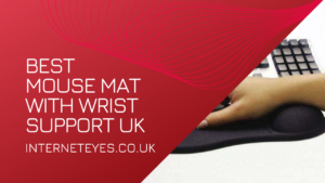 Best Mouse Mat with Wrist Support UK