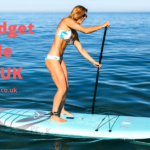 Best Budget Paddle Board UK