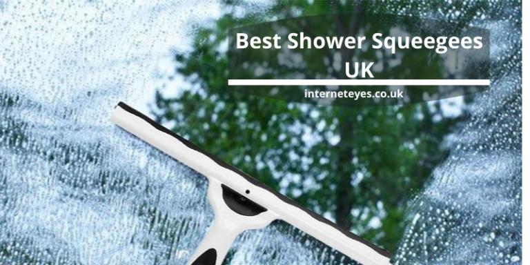 Best Shower Squeegees UK