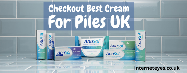 Checkout Best Cream For Piles UK