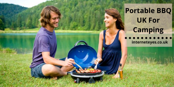 Portable BBQ UK For Camping